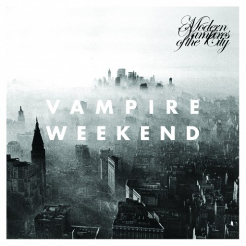 "VAMPIRE WEEKEND — ""MODERN VAMPIRES OF THE CITY"""