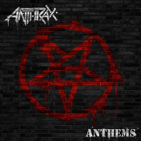 "ALBUM REVIEW: ANTHRAX — ""ANTHEMS"""