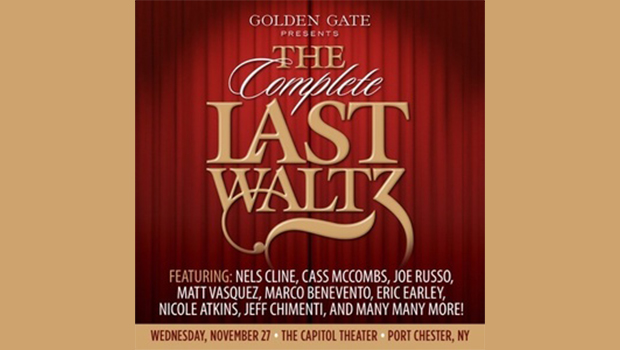 COMPLETE LAST WALTZ SET FOR THE CAPITOL THEATRE