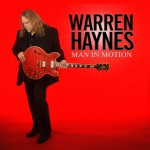 "ALBUM REVIEW: WARREN HAYNES — ""MAN IN MOTION"""