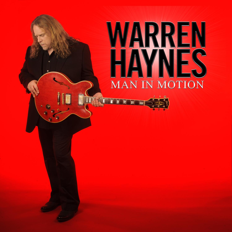 """ALBUM REVIEW: WARREN HAYNES — """"MAN IN MOTION"""""""