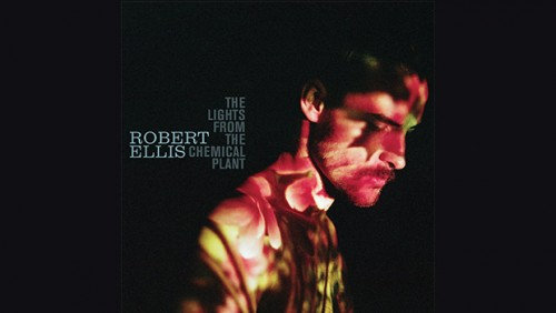 ROBERT ELLIS HONORS SINGER/SONGWRITER TRADITION