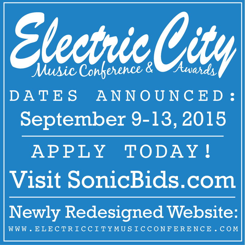 ELECTRIC CITY MUSIC CONFERENCE, STEAMTOWN MUSIC AWARDS ANNOUNCE 2015 DATES