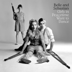 BELLE & SEBASTIAN TAKE THE EASY WAY OUT ON 'PEACETIME'