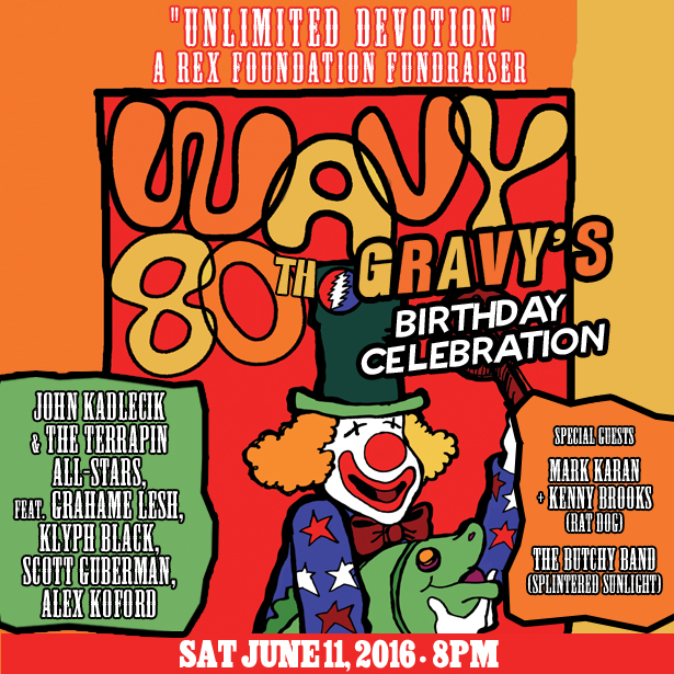 JOHN KADLECIK, GRAHAME LESH, SCOTT SHAPIRO AND MORE HIT PHILLY SUBURBS FOR WAVY GRAVY'S 80th BIRTHDAY, REX FOUNDATION BENEFIT
