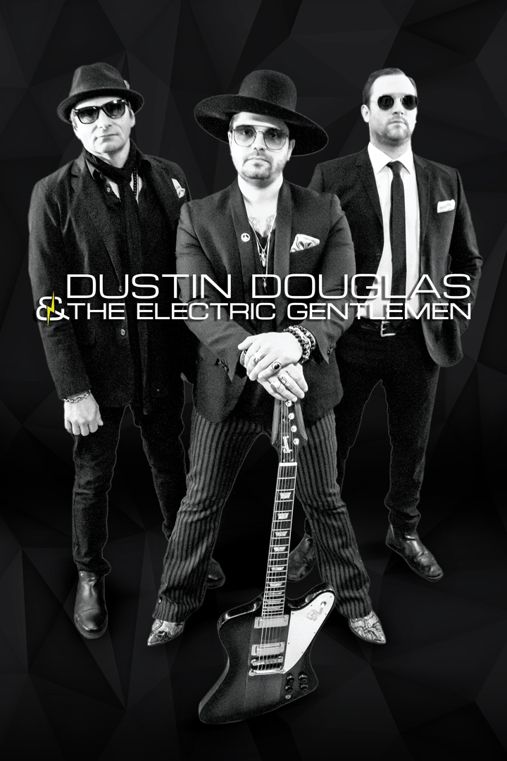 DUSTIN DOUGLAS & THE ELECTRIC GENTLEMEN 'BREAK IT DOWN' ON ADVENTUROUS NEW ALBUM (SONG PREMIERE)