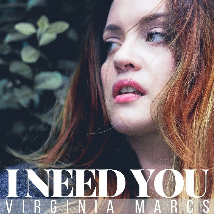 NYC's VIRGINIA MARCS GETS VULNERABLE ON 'I NEED YOU' (SONG PREMIERE)